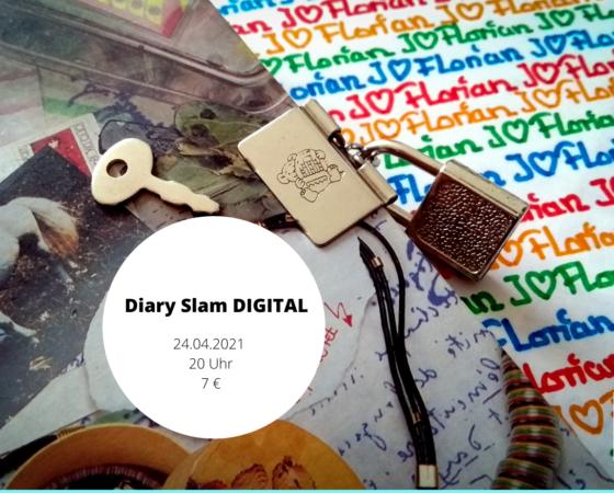 Diary Slam DIGITAL am 24.04.2021